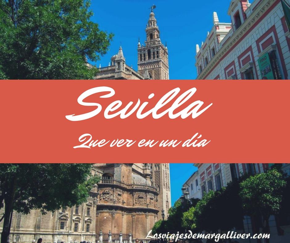 Portada , Sevilla que ver en un dí a- Los viajes de Margalliver